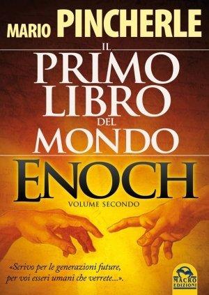 Enoch. Il Primo Libro del Mondo - Vol. 2 - Libro