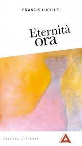 Eternità Ora - Libro