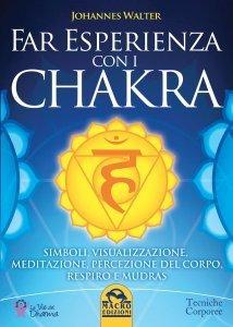 Far Esperienza con i Chakra - Libro
