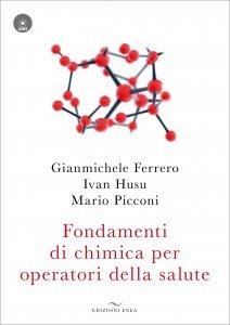 Fondamenti di Chimica per Operatori della Salute + CD - Libro