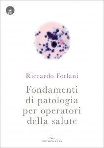 Fondamenti di Patologia per Operatori della Salute + CD - Libro