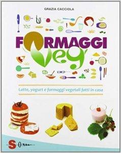 Formaggi Veg - Libro