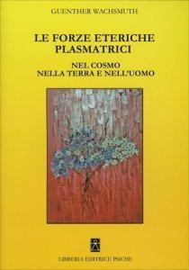 Forze Eteriche Plasmatrici - Libro