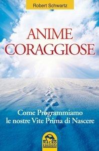 Anime Coraggiose - Ebook