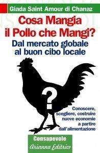 Cosa mangia il Pollo che mangi? - Ebook