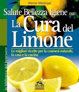 Salute Bellezza Igiene con la Cura del Limone - Libro