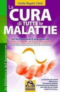 La cura di tutte le malattie - Libro