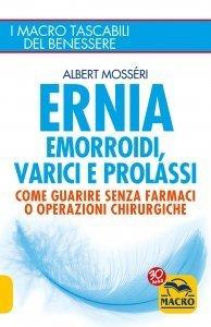 Ernia, Emorroidi, Varici e Prolassi - Libro