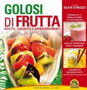 Golosi di frutta - Ebook
