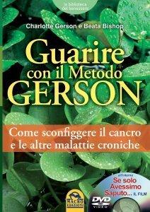 Guarire con il Metodo Gerson - Libro + DVD