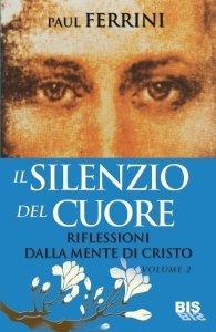 Il Silenzio del Cuore - Libro