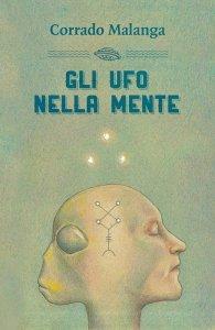 Gli Ufo nella Mente - Libro