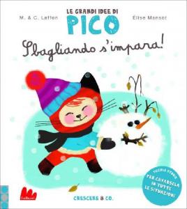 Le Grandi Idee di Pico - Sbagliando S'Impara! - Libro