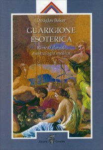 Guarigione Esoterica Vol. 3 - Libro
