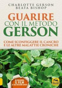 Guarire con il Metodo Gerson - Libro