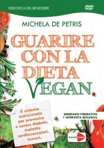 Guarire con la Dieta Vegan - DVD