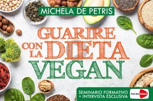Guarire con la Dieta Vegan - On Demand