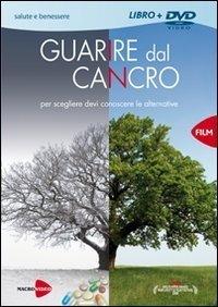 Guarire dal Cancro - DVD