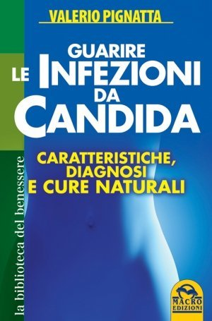 Guarire le infezioni da Candida - Ebook