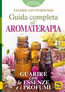 Guida Completa all'Aromaterapia NPE USATO - Libro
