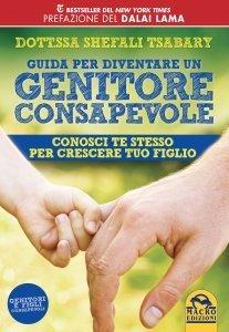 Guida per Diventare un Genitore Consapevole - Libro