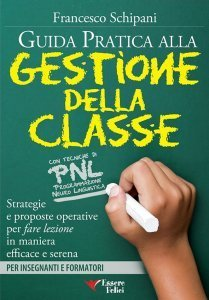 Guida Pratica alla Gestione della Classe - Ebook