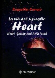 Heart - La Via del Risveglio - Libro