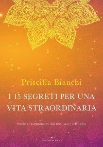 I 15 Segreti per una Vita Straordinaria - CON AUDIOLIBRO - Libro
