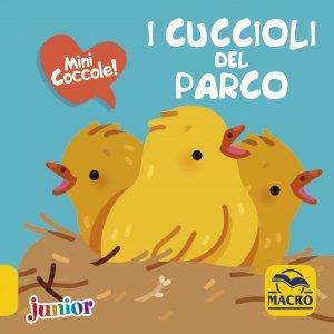 I Cuccioli del Parco - Mini Coccole - Libro