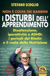 Non è Colpa dei Bambini, i Disturbi dell'Apprendimento N.E. - Libro