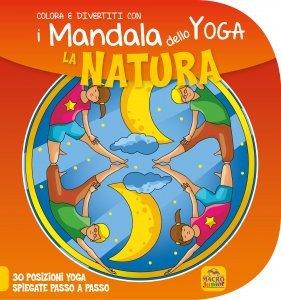 I Mandala dello Yoga - La Natura - Libro