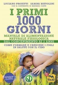 I Primi 1000 Giorni - Ebook