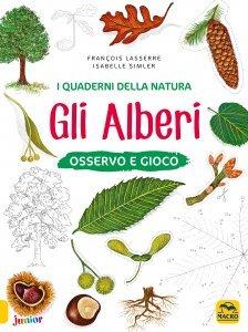I Quaderni della Natura - Gli Alberi - Libro