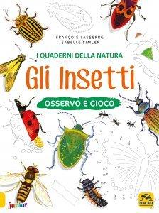 I Quaderni della Natura - Gli Insetti - Libro
