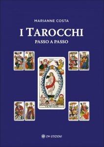 I Tarocchi Passo a Passo - Libro