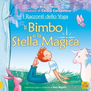 I Racconti dello Yoga - Il Bimbo e la Stella Magica - Libro