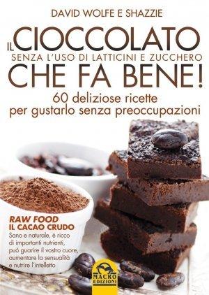 Il Cioccolato che fa Bene - Libro