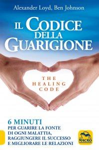 Il Codice della Guarigione - The Healing Code - Libro