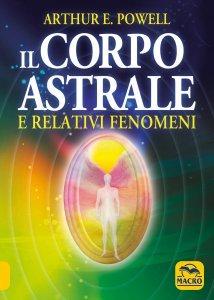 Il Corpo Astrale - Libro
