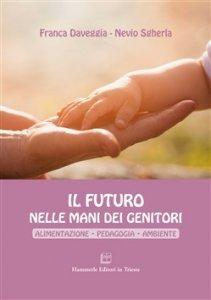 Il Futuro nelle Mani dei Genitori - Libro