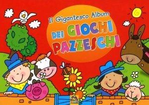 Il Gigantesco Album dei Giochi Pazzeschi - Rosso - Libro
