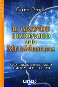Il Grande Dizionario della Metamedicina - Libro