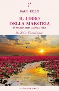 Il Libro della Maestria vol. 1 - Libro