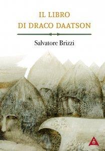 Il Libro di Draco Daatson - Libro