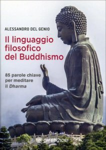Il Linguaggio Filosofico del Buddhismo - Libro
