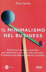 Il Minimalismo nel Business - Libro