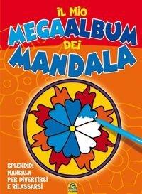 Il Mio Mega Album dei Mandala - Libro