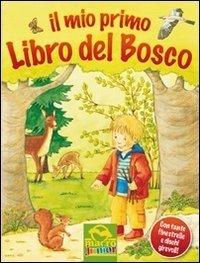 Il Mio Primo Libro del Bosco - Libro