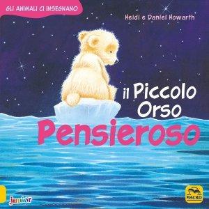 Il Piccolo Orso Pensieroso - Libro