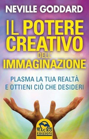 Il Potere Creativo dell'Immaginazione - Tascabile USATO - Libro